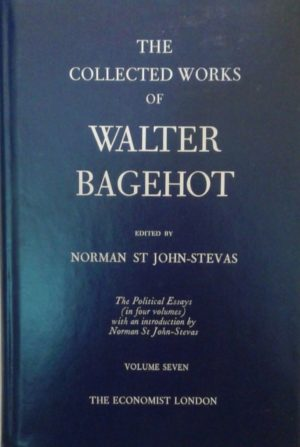Buy The Collected Works of Walter Bagehot - 15 Volume Set