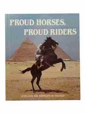 Proud Horses, Proud Riders