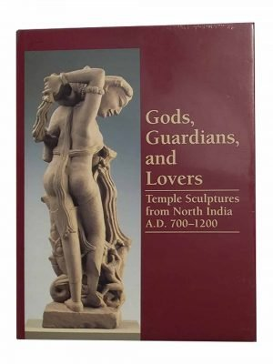 Gods, Guardians And Lovers, Temple Sculptures From North India, A.D. 700-1200
